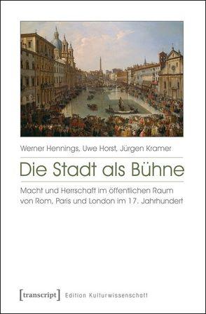 Die Stadt als Bühne von Hennings,  Werner, Horst,  Uwe, Kramer,  Jürgen