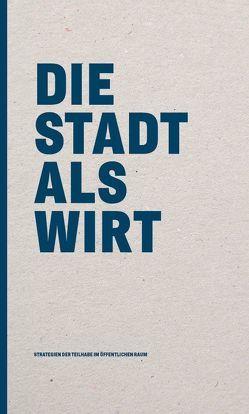 Die Stadt als Wirt von Pantle,  Ulrich, Werner,  Ralf