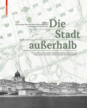 Die Stadt außerhalb von Jäger-Klein,  Caroline, Plakolm-Forsthuber,  Sabine, Thaler,  Wolfgang