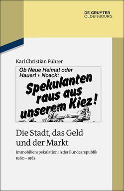 Die Stadt, das Geld und der Markt von Führer,  Karl Christian