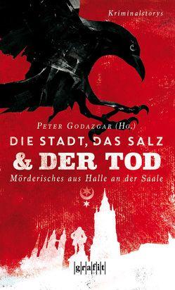 Die Stadt, das Salz und der Tod von Godazgar,  Peter