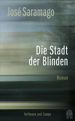 Die Stadt der Blinden von Mertin,  Dr. Ray-Güde, Mertin,  Ray-Güde, Saramago,  José