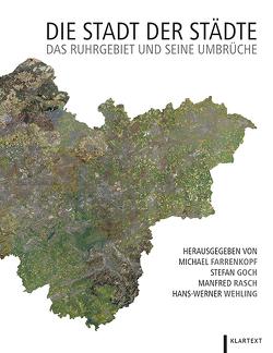 Die Stadt der Städte von Farrenkopf,  Michael, Goch,  Stefan, Rasch,  Manfred, Wehling,  Hans-Werner