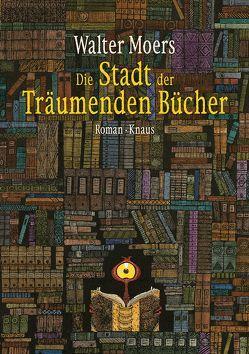 Die Stadt der Träumenden Bücher von Moers,  Walter