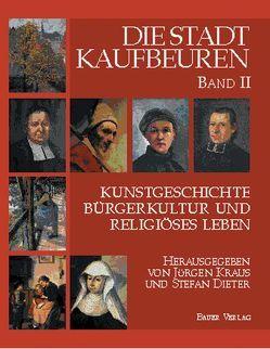 Die Stadt Kaufbeuren von Dieter,  Stefan, Kraus,  Jürgen