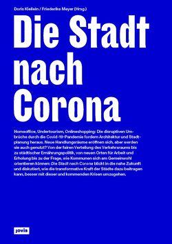 Die Stadt nach Corona von Kleilein,  Doris, Meyer,  Friederike