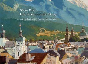 Die Stadt und die Berge von Klier,  Walter