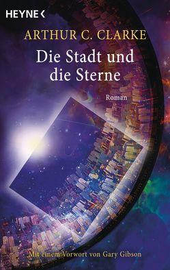Die Stadt und die Sterne von Clarke,  Arthur C., Westermayr,  Tony