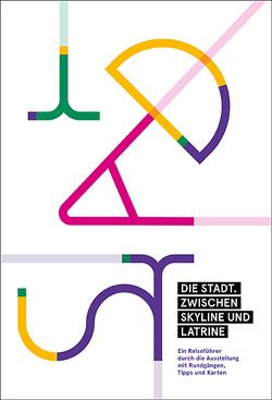 Die Stadt. Zwischen Skyline und Latrine von Beutmann,  Jens, Wolfram,  Sabine