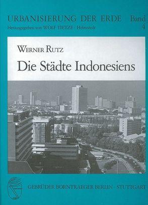 Die Städte Indonesiens von Rutz,  Werner