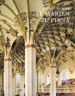 Die Stadtkirche St. Marien zu Pirna von Sturm,  Albrecht