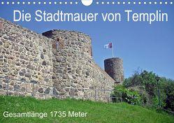 Die Stadtmauer von Templin (Wandkalender 2020 DIN A4 quer) von Mellentin,  Andreas