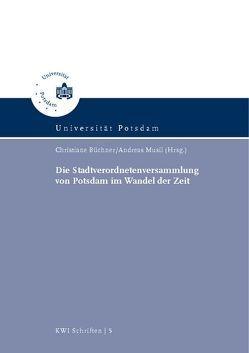 Die Stadtverordnetenversammlung von Potsdam im Wandel der Zeit von Büchner,  Christiane, Musil,  Andreas