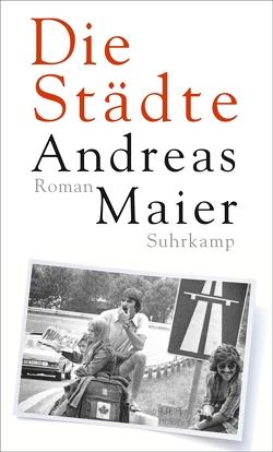 Die Städte von Maier,  Andreas