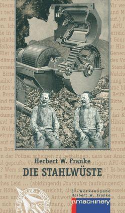 Die Stahlwüste von Blode,  Ulrich, Esselborn,  Hans, Franke,  Herbert W.