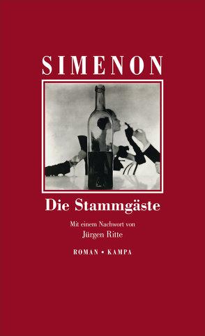 Die Stammgäste von Ritte,  Juergen, Ritte,  Romy, Simenon,  Georges