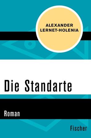 Die Standarte von Lernet-Holenia,  Alexander
