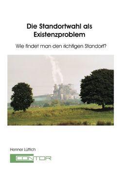 Die Standortwahl als Existenzproblem von Lüttich,  Henner