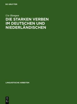 Die starken Verben im Deutschen und Niederländischen von Hempen,  Ute