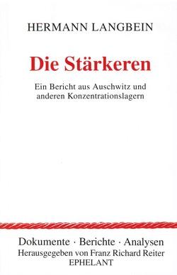 Die Stärkeren von Langbein,  Hermann, Reiter,  Franz R