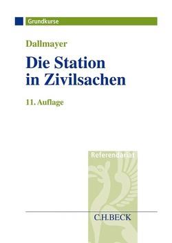 Die Station in Zivilsachen von Dallmayer,  Tobias