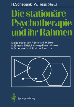Die stationäre Psychotherapie und ihr Rahmen von Bernhard,  P., Böhler,  U., Deter,  H.-C., Ehl,  M., Enke,  H., Ermann,  M., Euen,  E.v., Hahn,  P., Heigl,  F., Heigl-Evers,  A., Hess,  M., Knoke,  M., Kosarz,  P., Muhs,  A., Riehl-Emde,  A., Roth-Theissen,  H., Schepank,  H., Schepank,  Heinz, Schetter,  B., Schmitt,  G., Schneider,  P., Schroeder,  W., Schroeter,  H., Schwarz,  D., Studt,  H.H., Tress,  W., Tress,  Wolfgang