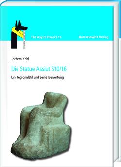 Die Statue Assiut S10/16 von Kahl,  Jochem