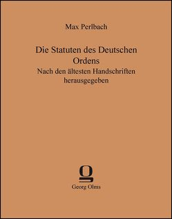 Die Statuten des Deutschen Ordens von Perlbach,  Max