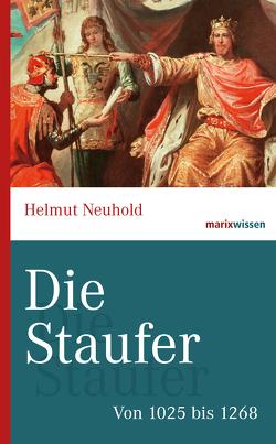 Die Staufer von Neuhold,  Helmut