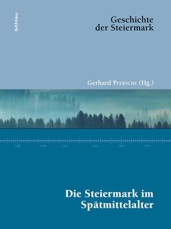 Die Steiermark im Spätmittelalter von Ableitinger,  Alfred