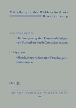 Die Steigerung der Dauerhaltbarkeit von Schrauben durch Gewindedrücken von Wedemeyer,  Ernst