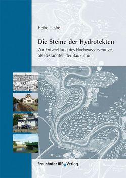 Die Steine der Hydrotekten. von Lieske,  Heiko