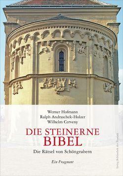 Die Steinerne Bibel von Andraschek-Holzer,  Ralph, Cerveny,  Wilhelm, Hofmann,  Werner