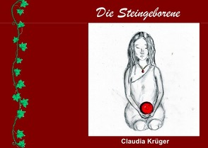 Die Steingeborene von Krüger,  Claudia