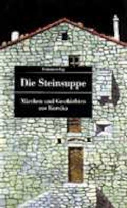 Die Steinsuppe von Ortoli,  J. B. Frédéric, Wesemann,  Erika