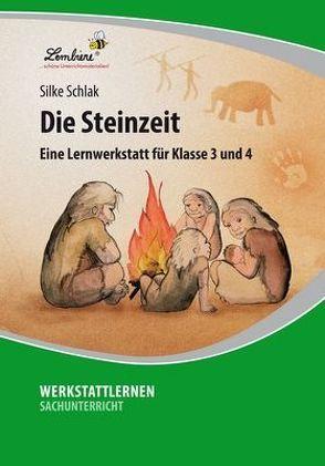 Die Steinzeit: Eine Lernwerkstatt für den Sachunterricht in Klasse 3 – 4, Werkstattmappe von Schlak,  Silke
