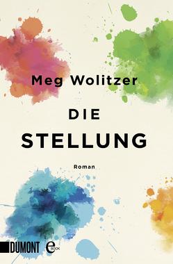Die Stellung von Löcher-Lawrence,  Werner, Wolitzer,  Meg