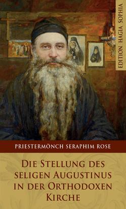 Die Stellung des seligen Augustinus in der Orthodoxen Kirche von Rose,  Seraphim