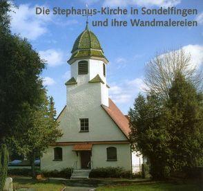 Die Stephanus-Kirche in Sondelfingen und ihre Wandmalereien von Braun,  Thomas, Brühl,  Roland, Ziegler,  Heinz