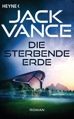 Die sterbende Erde von Straßl,  Lore, Vance,  Jack