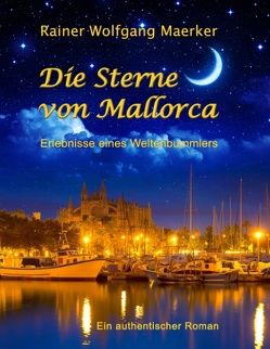 Die Sterne von Mallorca von Maerker,  Rainer Wolfgang