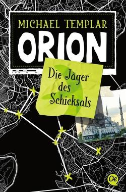 Die Sternen-Saga 2. Orion von Mannchen,  Nadine, Templar,  Michael