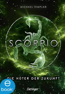 Die Sternen-Saga 3. Scorpio von Kopainski,  Alexander, Mannchen,  Nadine, Templar,  Michael