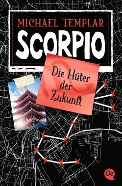 Die Sternen-Saga 3. Scorpio von Mannchen,  Nadine, Templar,  Michael