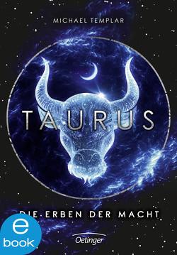 Die Sternen-Saga. Taurus von Kopainski,  Alexander, Mannchen,  Nadine, Templar,  Michael