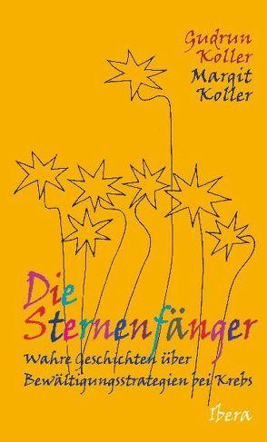 Die Sternenfänger von Koller,  Gudrun, Koller,  Margit