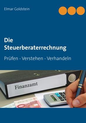 Die Steuerberaterrechnung von Goldstein,  Elmar