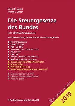 Die Steuergesetze des Bundes 2019 von Gerber,  Thomas L., Gygax,  Daniel R.