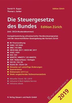 Die Steuergesetze des Bundes – Edition Zürich 2019 von Gerber,  Thomas L., Gygax,  Daniel R.
