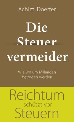 Die Steuervermeider von Doerfer,  Achim